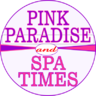 Pink Paradise Spa 102B-370 Steeles W VAUGHAN 905-597-6683 /\ Spa Times 2827 Kingston Rd SCARBOROUGH