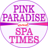 Pink Paradise Spa 102B-370 Steeles W VAUGHAN 905-597-6683 and Spa Times 2827 Kingston Rd SCARBOROUGH